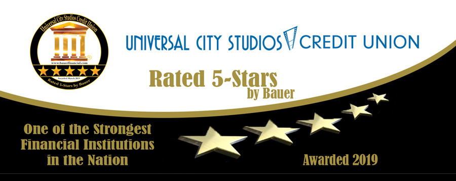 Universal City Studios was rated 5 stars by Bauer and deemed  One of the strongest financial institutions in the nation for 2019
